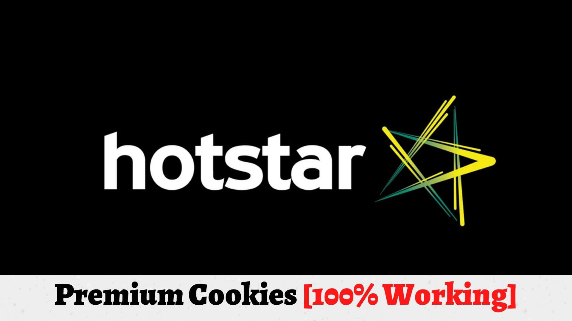 How to Get Hotstar Premium Cookies for Free