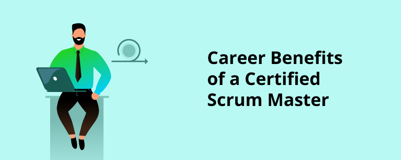 Certified Scrum Master® Training – Did You Know this was a Great Way to Boost Your Career?