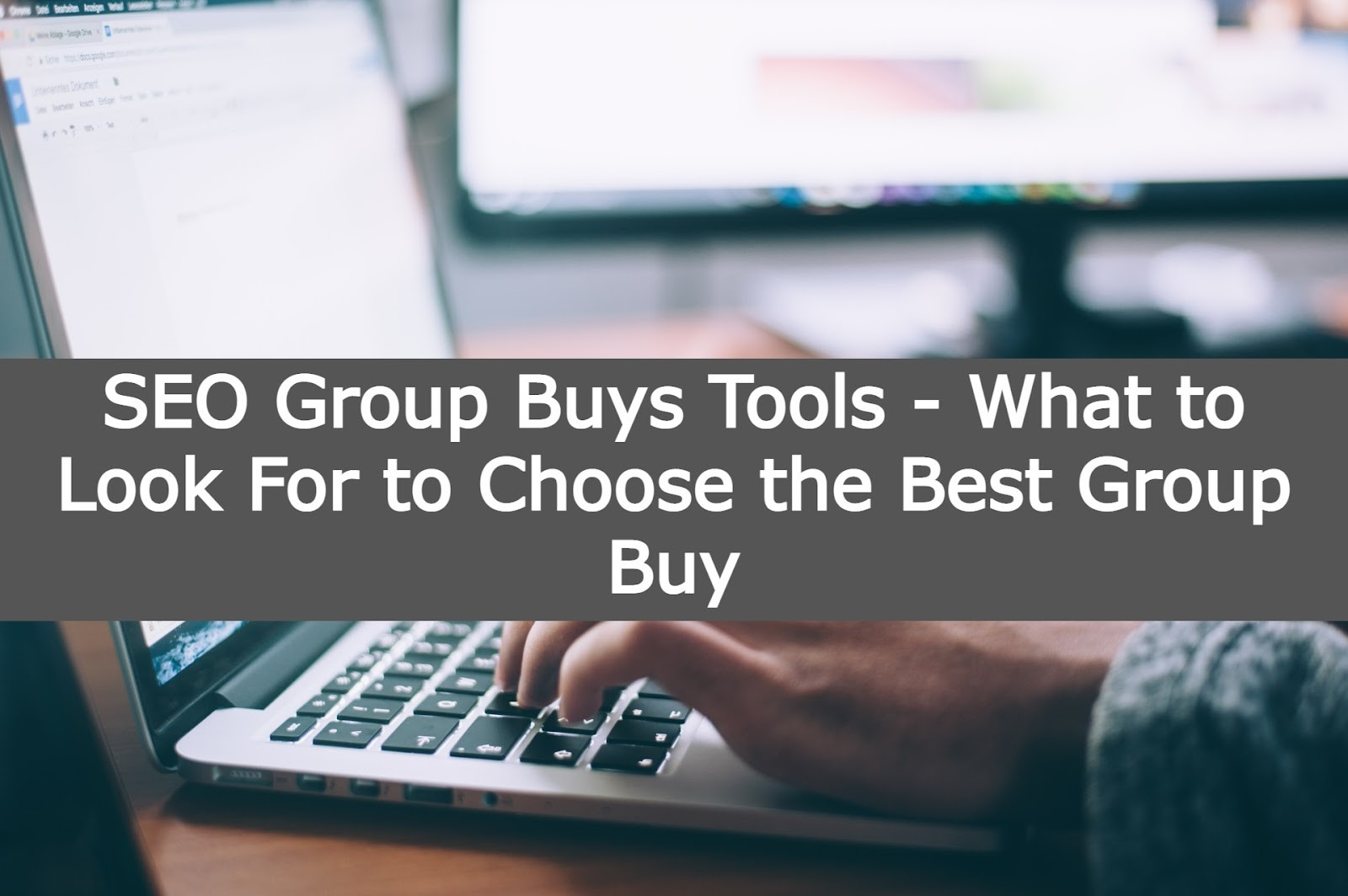 SEO Group Buys Tools – What to Look For to Choose the Best Group Buy