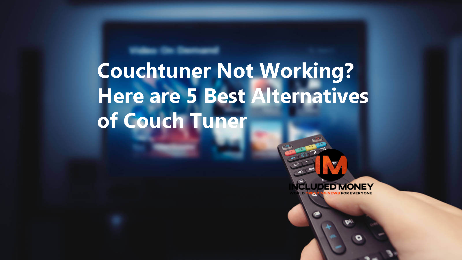 Couchtuner Not Working? Here are 5 Best Alternatives of Couch Tuner