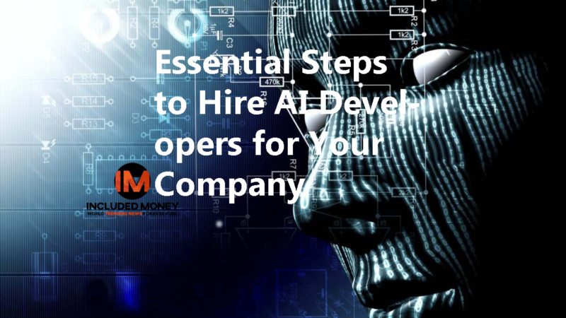 Essential Steps to Hire AI Developers for Your Company