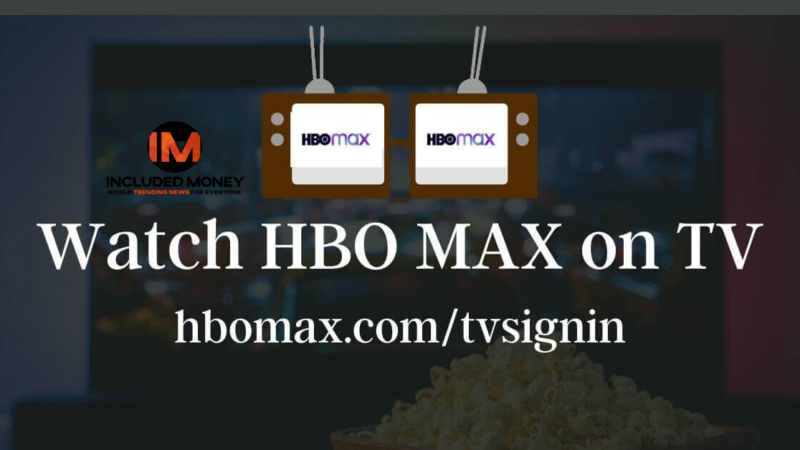 How To  Watch HBO MAX On TV – Activate  HBOmax.com/tvsignin
